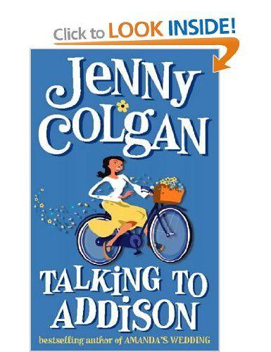 Talking To Addison Amazoncouk Jenny Colgan Books