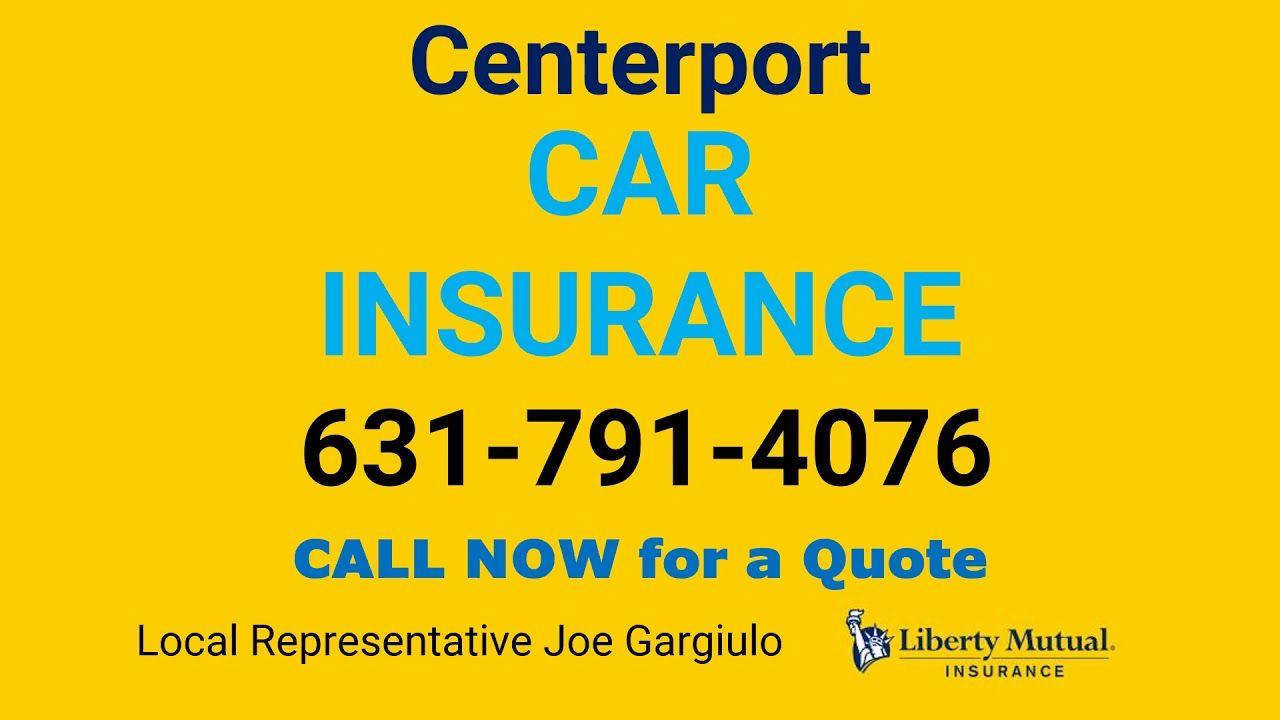 Centerport Car Insurance 631 791 4076 In 2020 Car Insurance