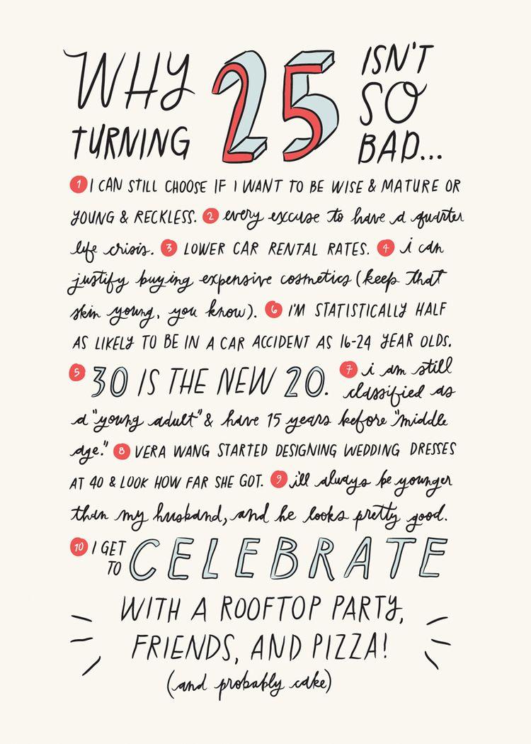 25 Isn't So Bad | mantra. | Happy 25th birthday quotes, Birthday