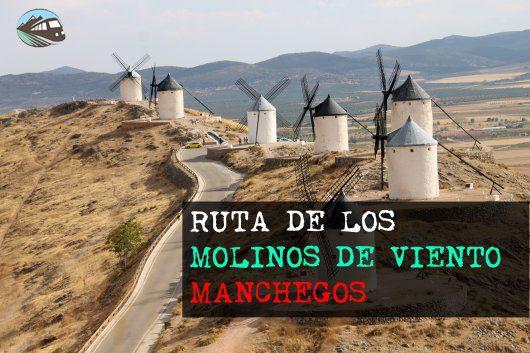 Hoy hacemos una ruta por una de las estampas más características de La Mancha, sus molinos.