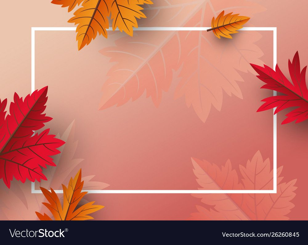 Autumn Leaves Background Design With Copy Space Vector Image Flower Background Wallpaper Background Design Leaf Background