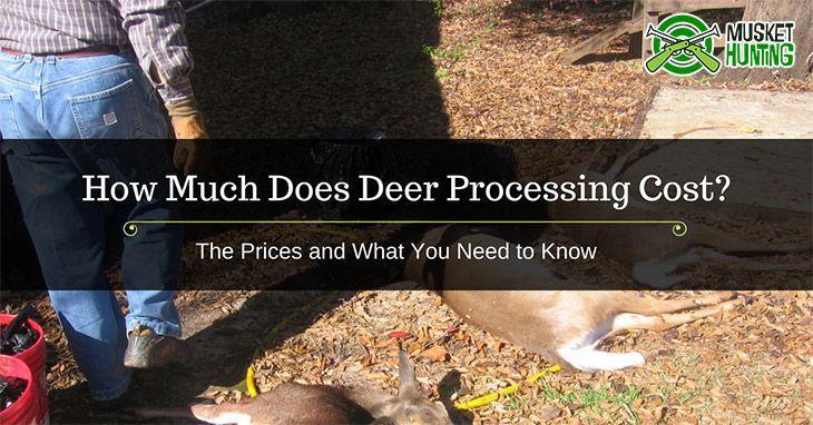 Deer processing cost deer processing deer deer hunting