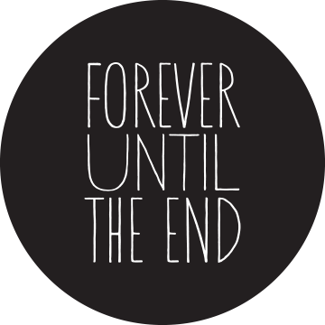 Forever Until The End Simple Words Funny Quotes Words