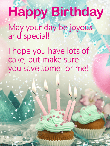 I Hope You Have Lots Of Cake Happy Birthday Wishes Card Sweet
