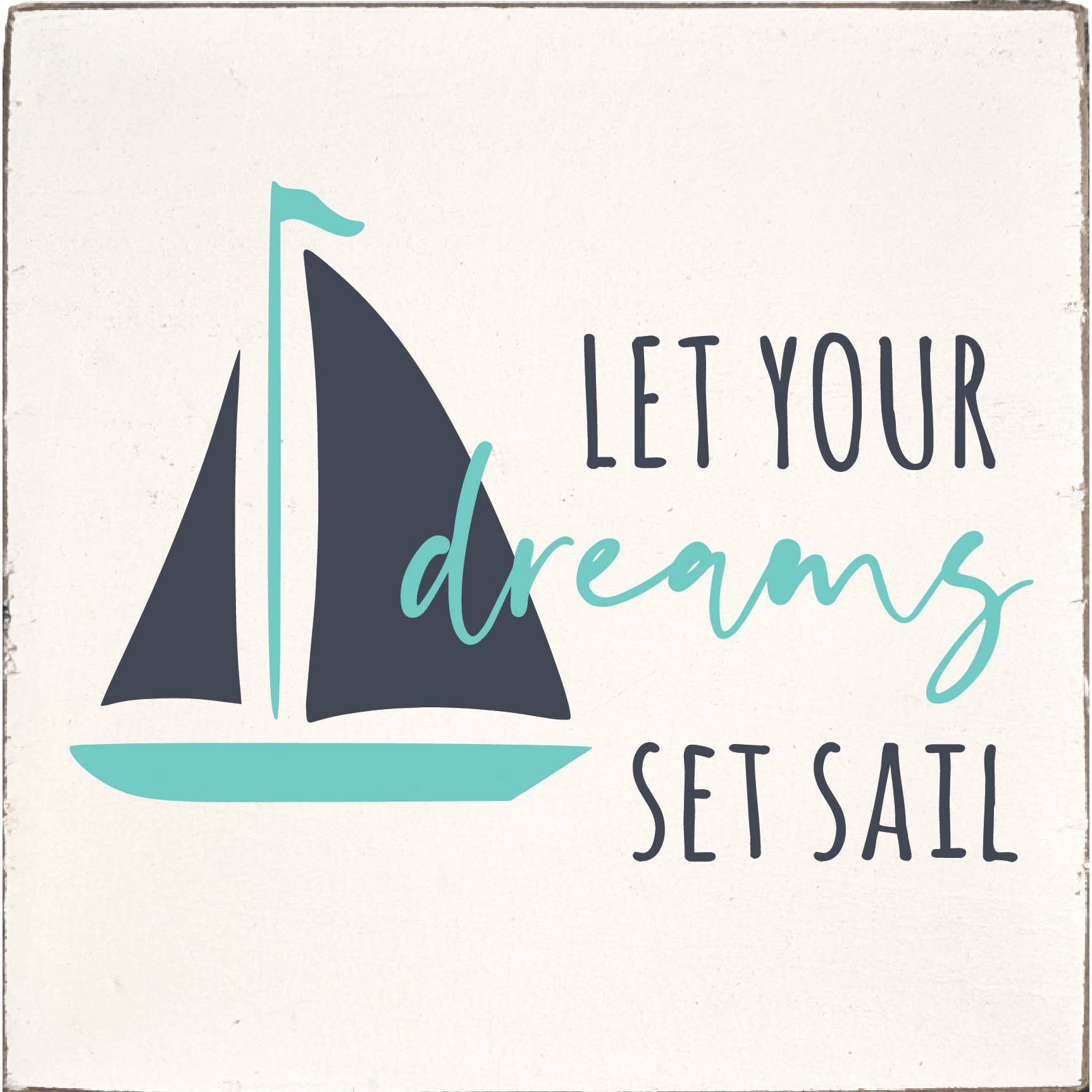 Let Your Dreams Set Sail Square Rustic Block Sailing Theme Dreaming Of You Square Wall Art