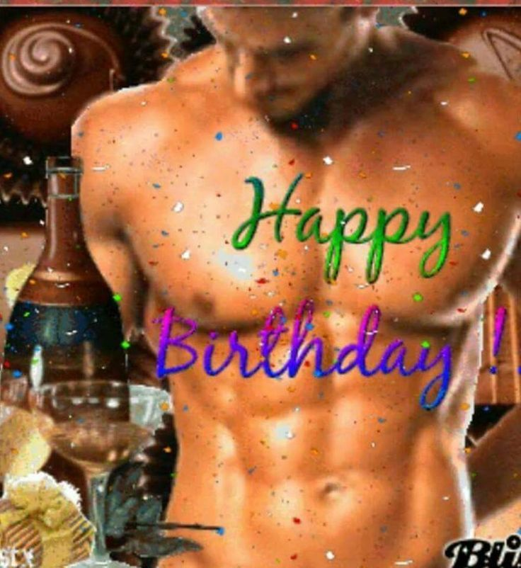 Sexy birthday quotes for men
