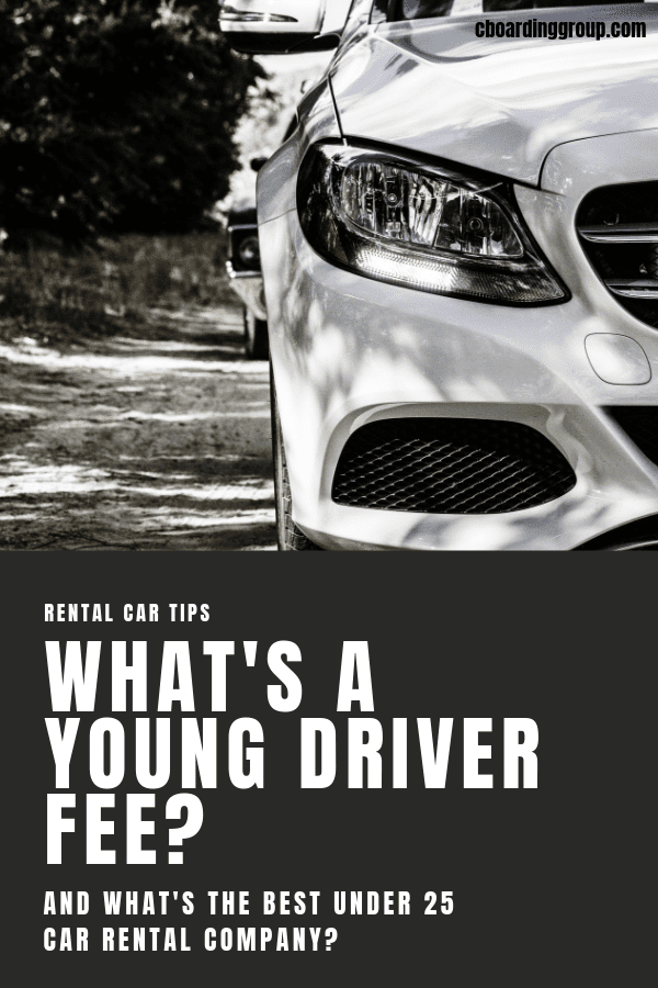 What's a young driver fee & what's the best under 25 Car