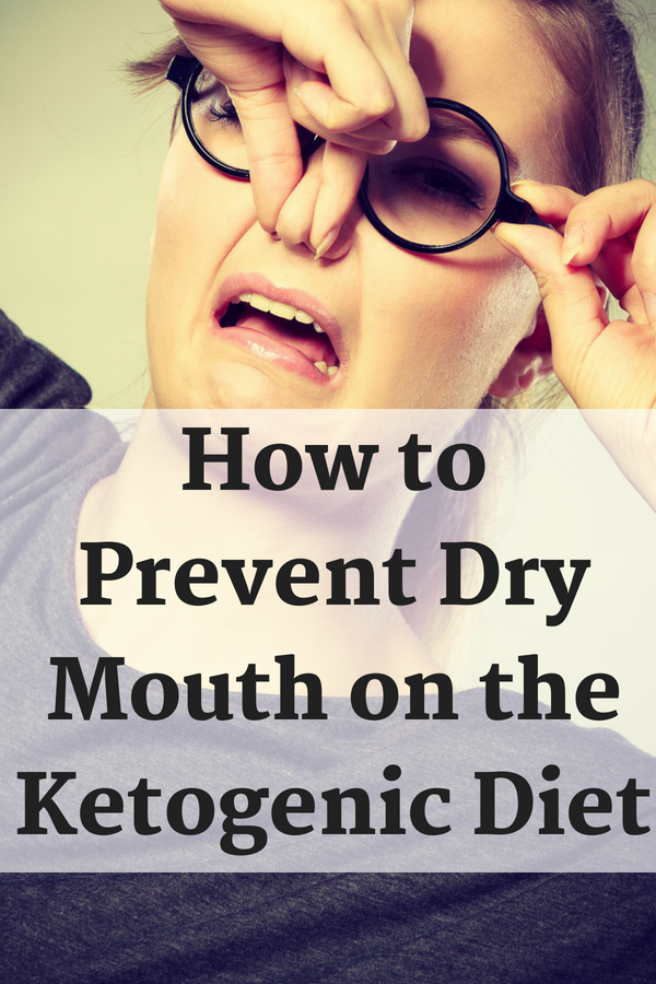 low carb diet dry mouth
