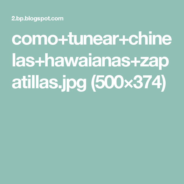 como+tunear+chinelas+hawaianas+zapatillas.jpg (500×374)