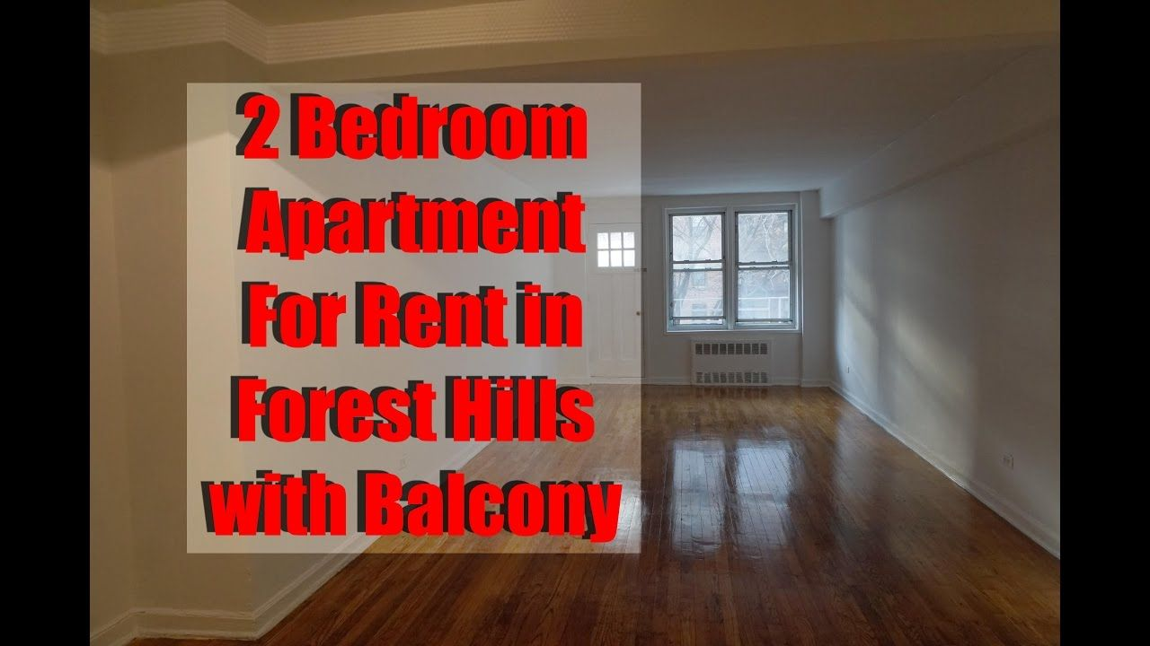 Large 2 bedroom apartment with balcony for rent in forest Two bedroom apartment for rent in queens