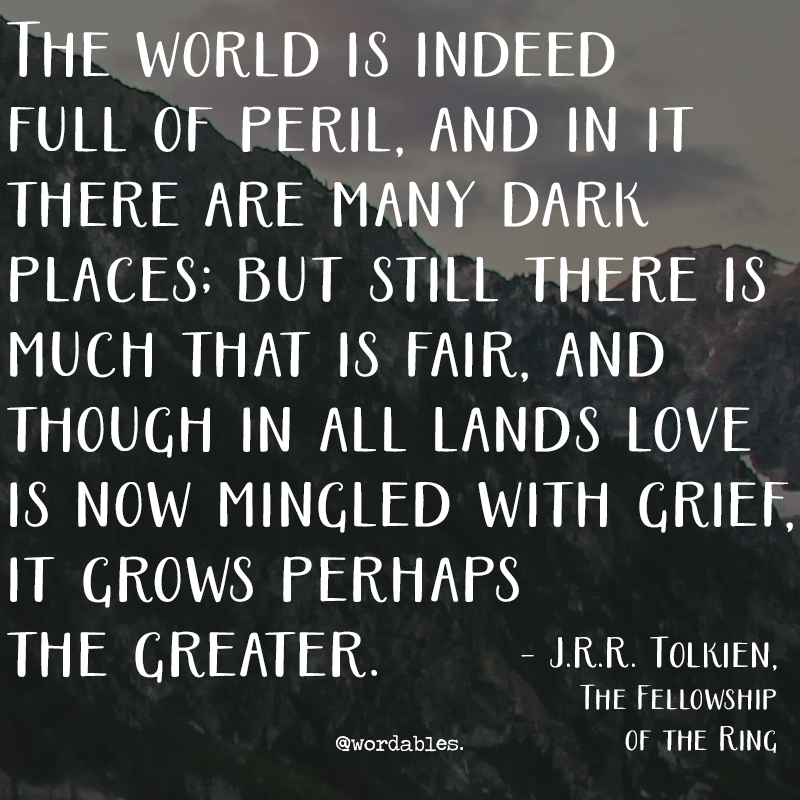 Tolkien Quotes: Every Good Home Library Should Have A Copy Of The Lord Of