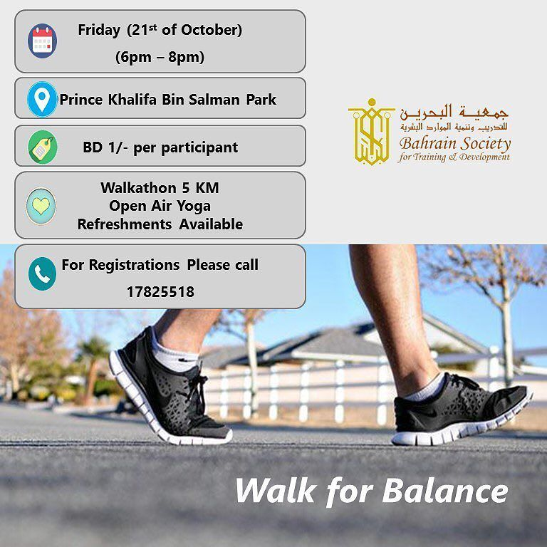 BSTD's Youth Forum is glad to invite you to join it's upcoming walkathon on 21st of October under the title of (Walk for Balance) at Prince Khalifa Bin Salman Park in Al Hidd.  For more info please contact 17825518.  Looking forward to see you with us.  #walk_for_balance #bstdbh #bstdyouthforum