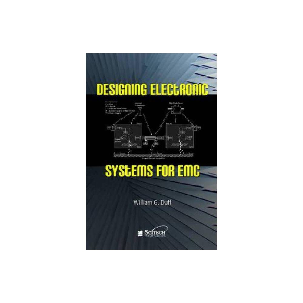 Designing Electronic Systems For Emc Scitech Series On Electromagnetic Compatibility Hardcover Products In 2019 Electromagnetic Compatibility Electronics Design