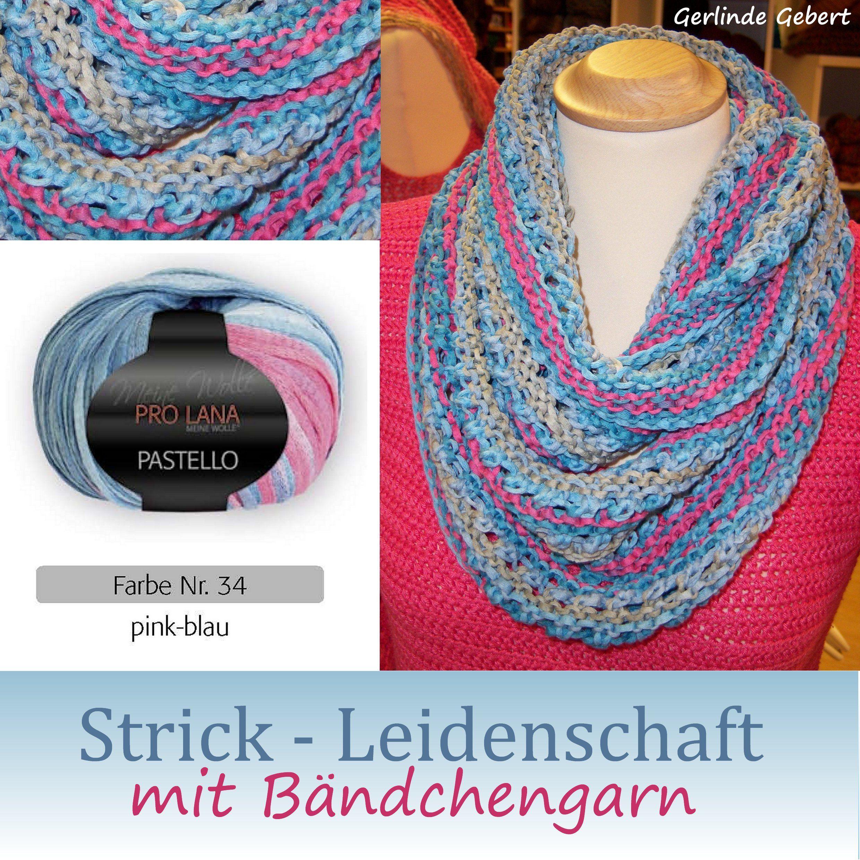 Loopschal aus Bändchengarn Design: Gerlinde Gebert Shop: www.gebert-handarbeiten.de