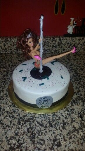 Stripper Cake For Dirty 30 Cakes I Have Made Cake