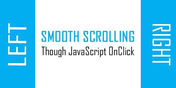 Smooth Scroll To A Desired Left Or Right DIV OnClick Via