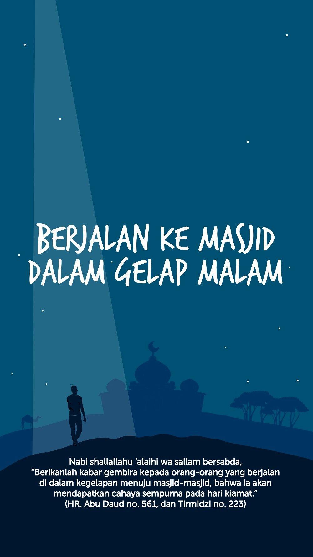 balasan bagi yang berjalan ke masjid dalam keadaan gelap
