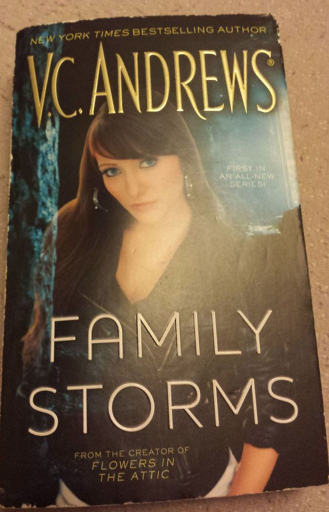 Family Storms By V C Andrews 2011 Paperback Paperbacks Flowers In The Attic Bestselling Author