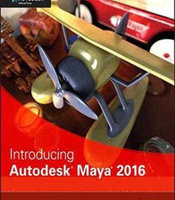 Introducing Autodesk Maya 2016 Pdf Maya Creating Games Ebooks