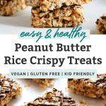 Healthy Peanut Butter Rice Crispy Treats #crispytreats