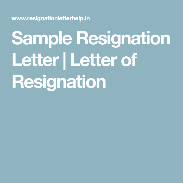 Sample Resignation Letter  Letter Of Resignation  Leaving Job