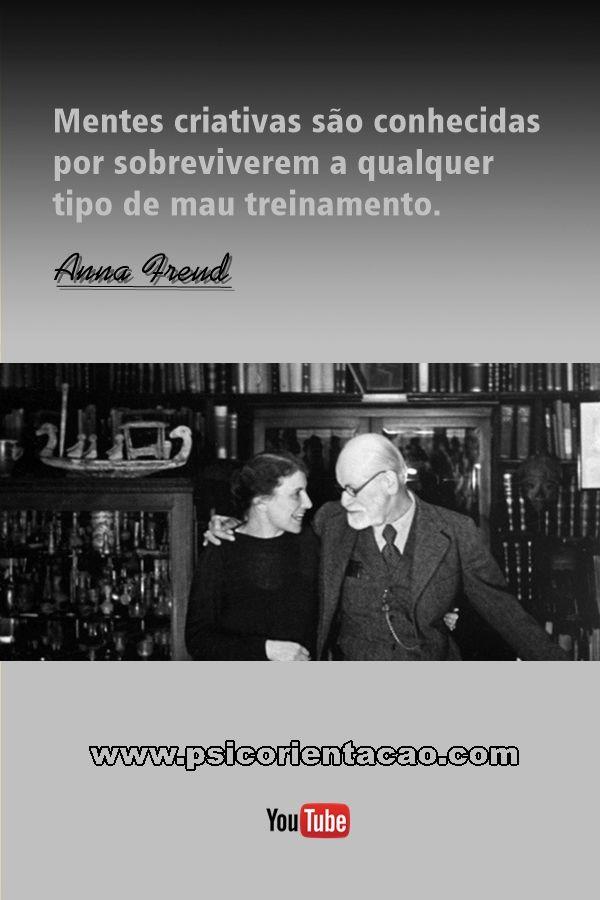 anna freud, frases de psicologia, psicologia frases, frase de psicologia, frases engraçadas psicologia, frases de psicologia freud, frases de freud psicologia, Anna Freud