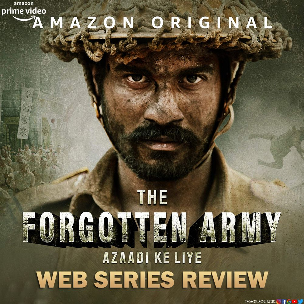 The Forgotten Army Web Series Review In 2020 Prime Video