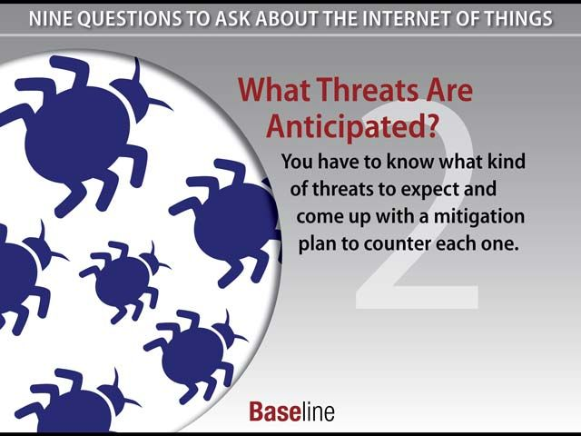 9 things about the IoT: What Threats Are Anticipated?