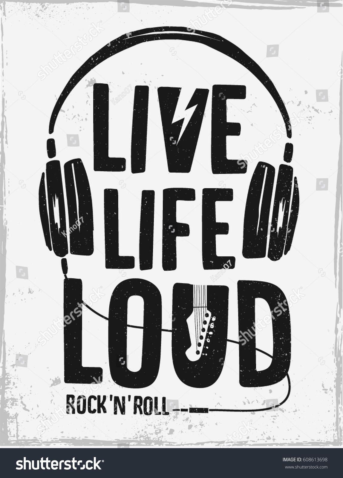 d2f4d1198 Rock festival poster. Rock and Roll sign. Live life loud Slogan ...