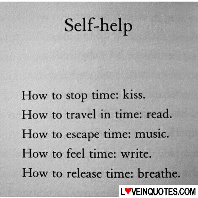 Self—help How To Stop Time: Kiss. How To Travel In Time