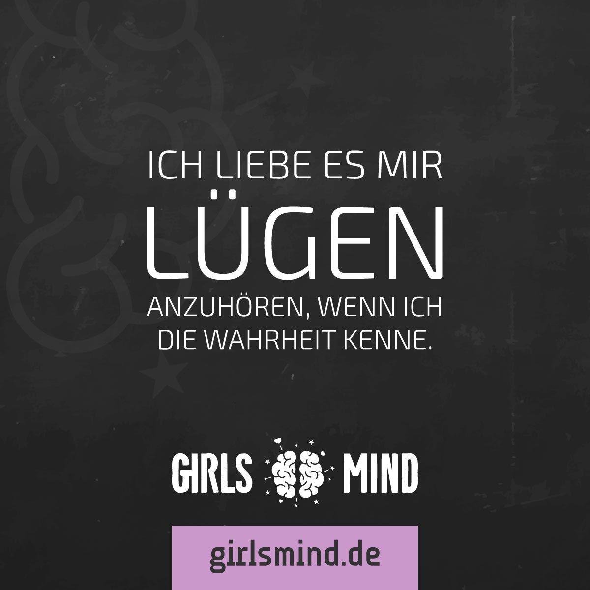 Mehr Sprüche auf: .girlsmind.de #lüge #lügen #freundschaft