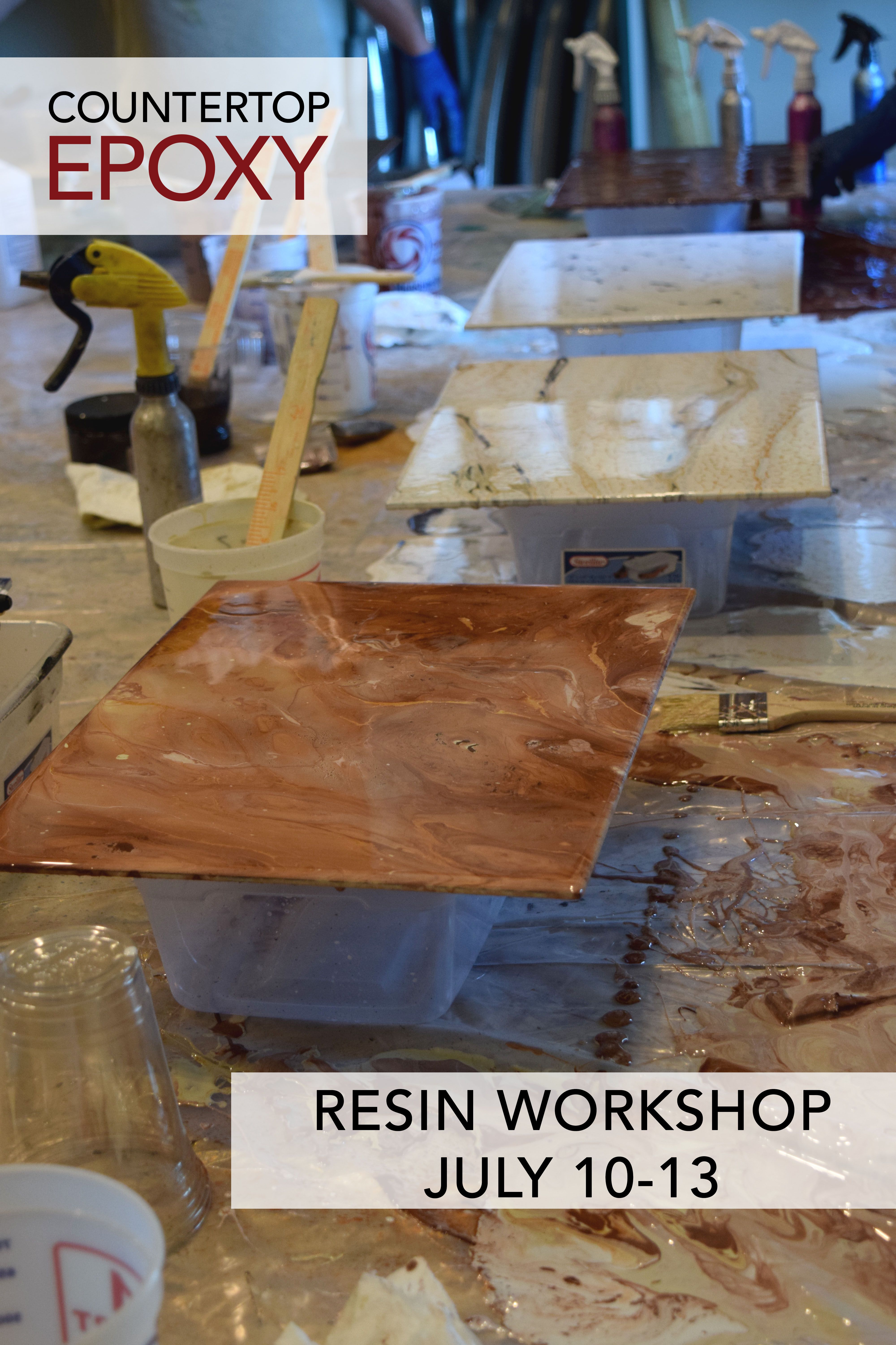 Join Is July 10 13 For Our Resin Workshop Learn Everything There Is To Know About Countertop Epoxy And Lea Epoxy