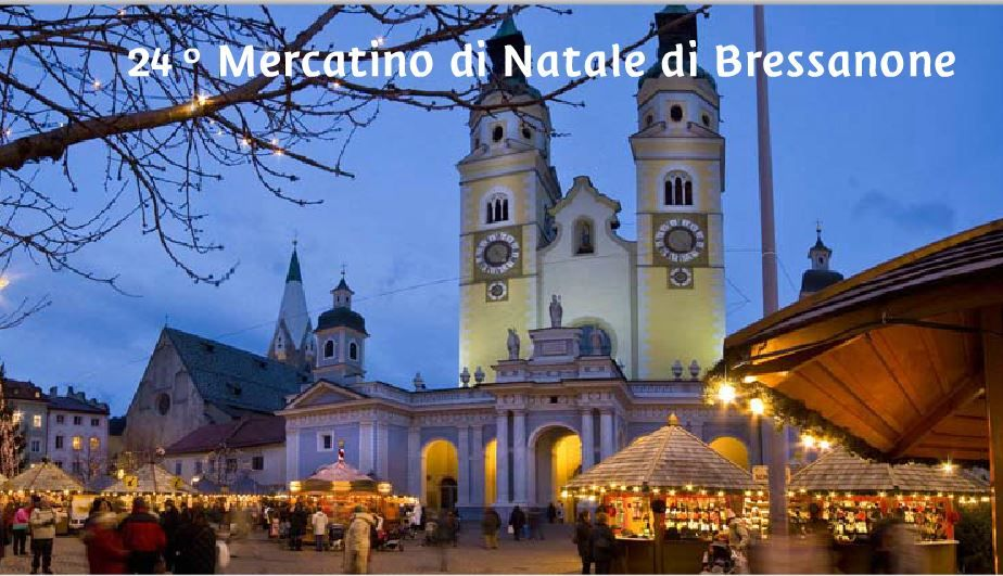 Christmas Market:  Bressanone, in Piazza Duomo, about 154 miles north of Vicenza; Nov. 28 – Jan. 6, 2015,  Mondays – Saturdays, 10 a.m. to 7:30 p.m.; on Sunday and holidays, 9:30 a.m. to 7 p.m.; food booths; live music, exhibits and carnival rides.