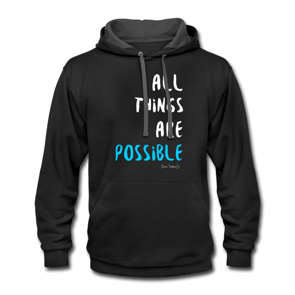 All Things Are Possible | Hoodie - XL
