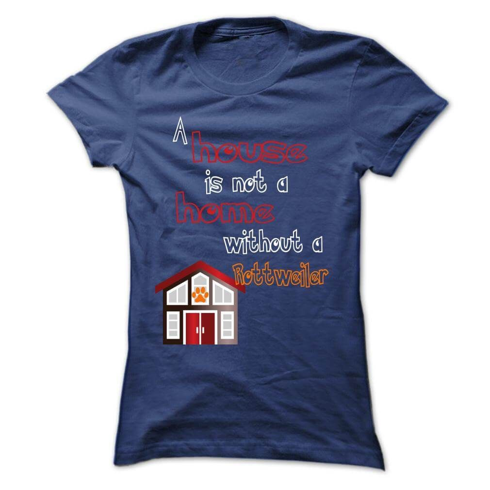 Visit Site To Get More Customize Your Shirt At Custome Shirts Custom Limited Edition A House Is Not Home