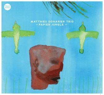 Matthieu DONARIER Trio : « Papier Jungle » ( YOLK Records ) personnel: Matthieu Donarier : saxophones, compositions sauf 1, 5, 8 / Manu Codjia : guitare / Joe Quitzke : batterie http://www.matthieudonarier.com/albums.php?album_id=6