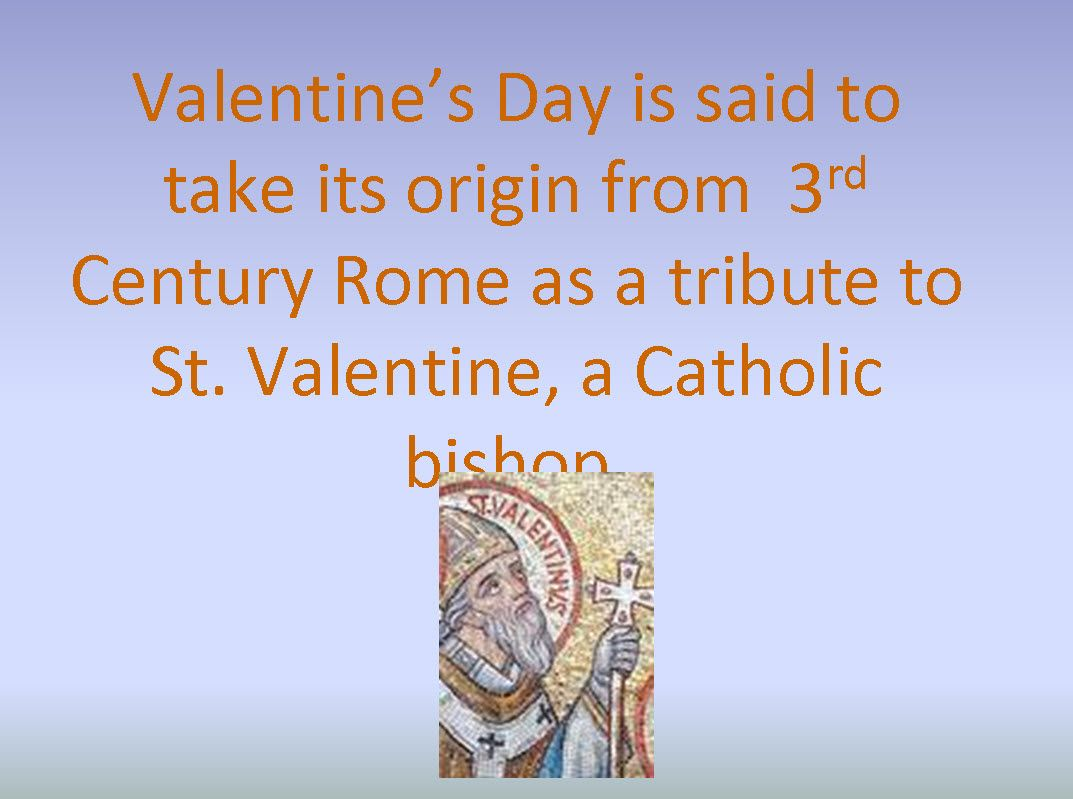History Of St Valentine S Day This Powerpoint