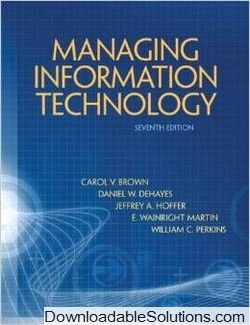 Solution manual for managing information technology 7th edition solution manual for managing information technology 7th edition carol v brown download answer key test bank solutions manual instructor manual fandeluxe