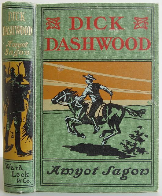 Dick Dashwood, The Boy Squatter by Amyot Sagon, London: Ward, Lock & Co. no date [1902].Beautiful Antique  Books
