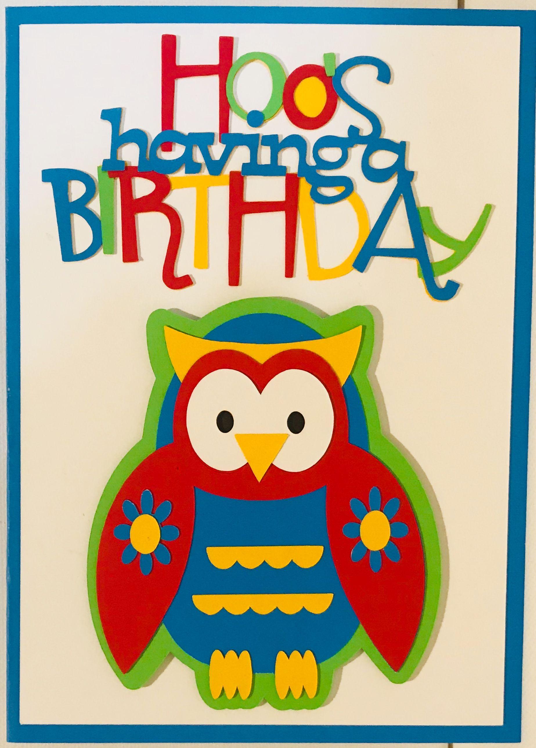 Owl Birthday Card Homemade Cards Handmade Cardscricut Cardshappy