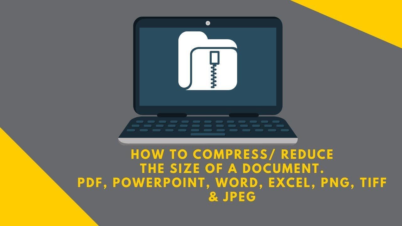 How to Compress PDF, PowerPoint, Word, Excel, PNG, TIFF