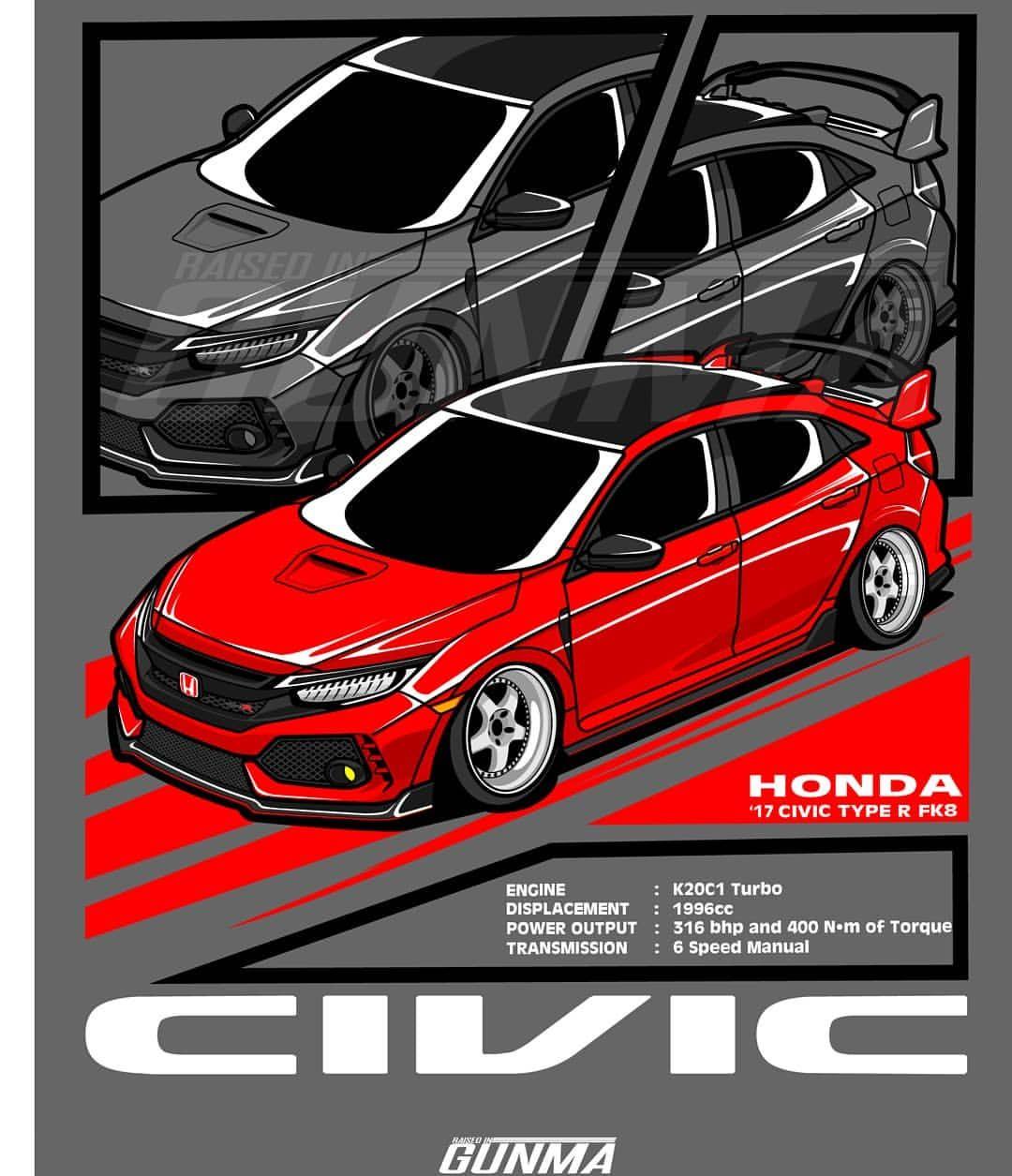 Civic Type R Fk8 Ya Esta Disponible Para Su Compra En Mi Tienda De Redbubble Enlace En Mi Biografia Acepto El Traba Civic Honda Fit Honda Civic Type R