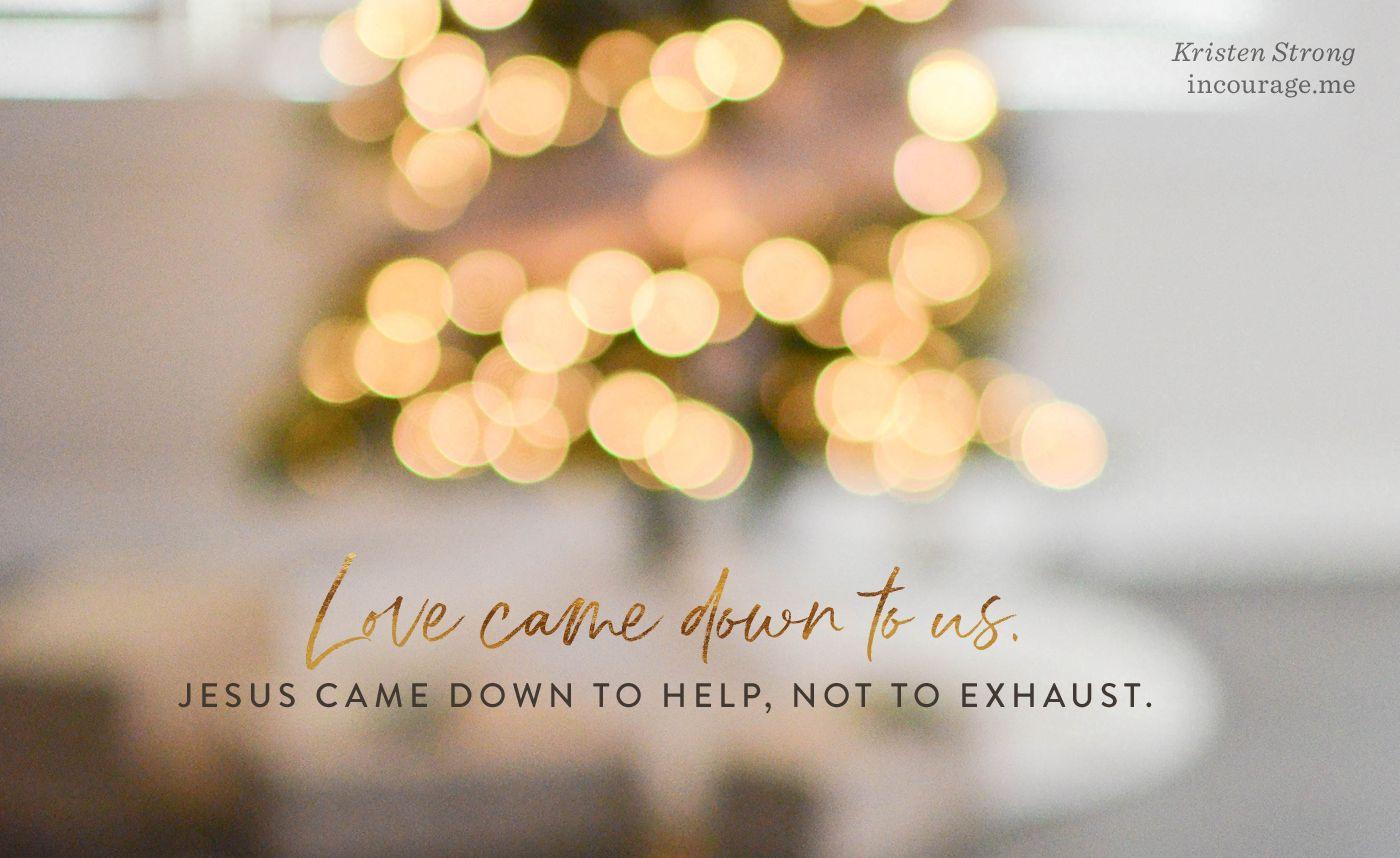When Preparing For Christmas Feels Like Preparing For A Final Exam Jesus Faith Prayer Courage