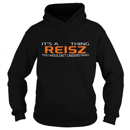REISZ-the-awesome #name #tshirts #REISZ #gift #ideas #Popular #Everything #Videos #Shop #Animals #pets #Architecture #Art #Cars #motorcycles #Celebrities #DIY #crafts #Design #Education #Entertainment #Food #drink #Gardening #Geek #Hair #beauty #Health #fitness #History #Holidays #events #Home decor #Humor #Illustrations #posters #Kids #parenting #Men #Outdoors #Photography #Products #Quotes #Science #nature #Sports #Tattoos #Technology #Travel #Weddings #Women