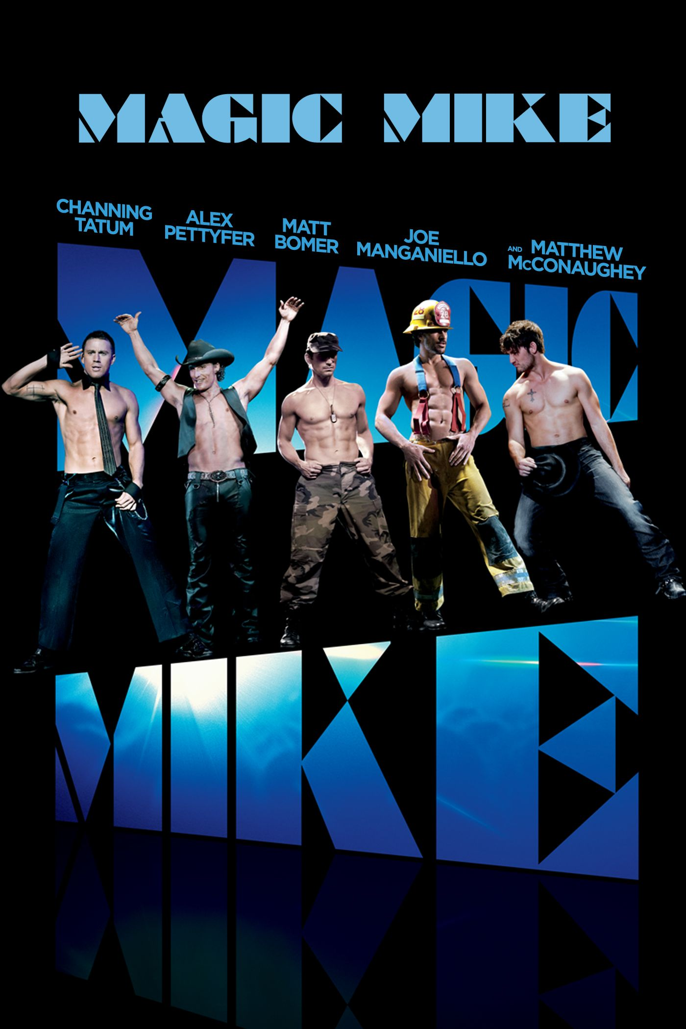 Magic Mike Streaming Vf : magic, streaming, Magic, Channing, Tatum,, Matthew, McConaughey,, Bomer,, Pettyfer,, Manganiello,, Olivia, Mike,, Movie,, Poster