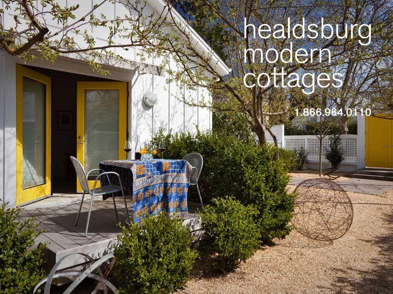 Healdsburg Modern Cottages Modern Cottage Cabins And Cottages Cottage