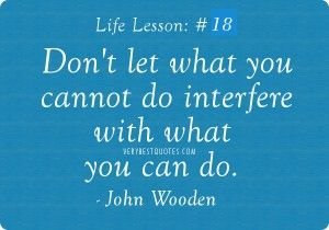 Overcoming Obstacles Quotes Overcoming Obstacles Quotes  Don't Let What You Cannot Do Interfere .
