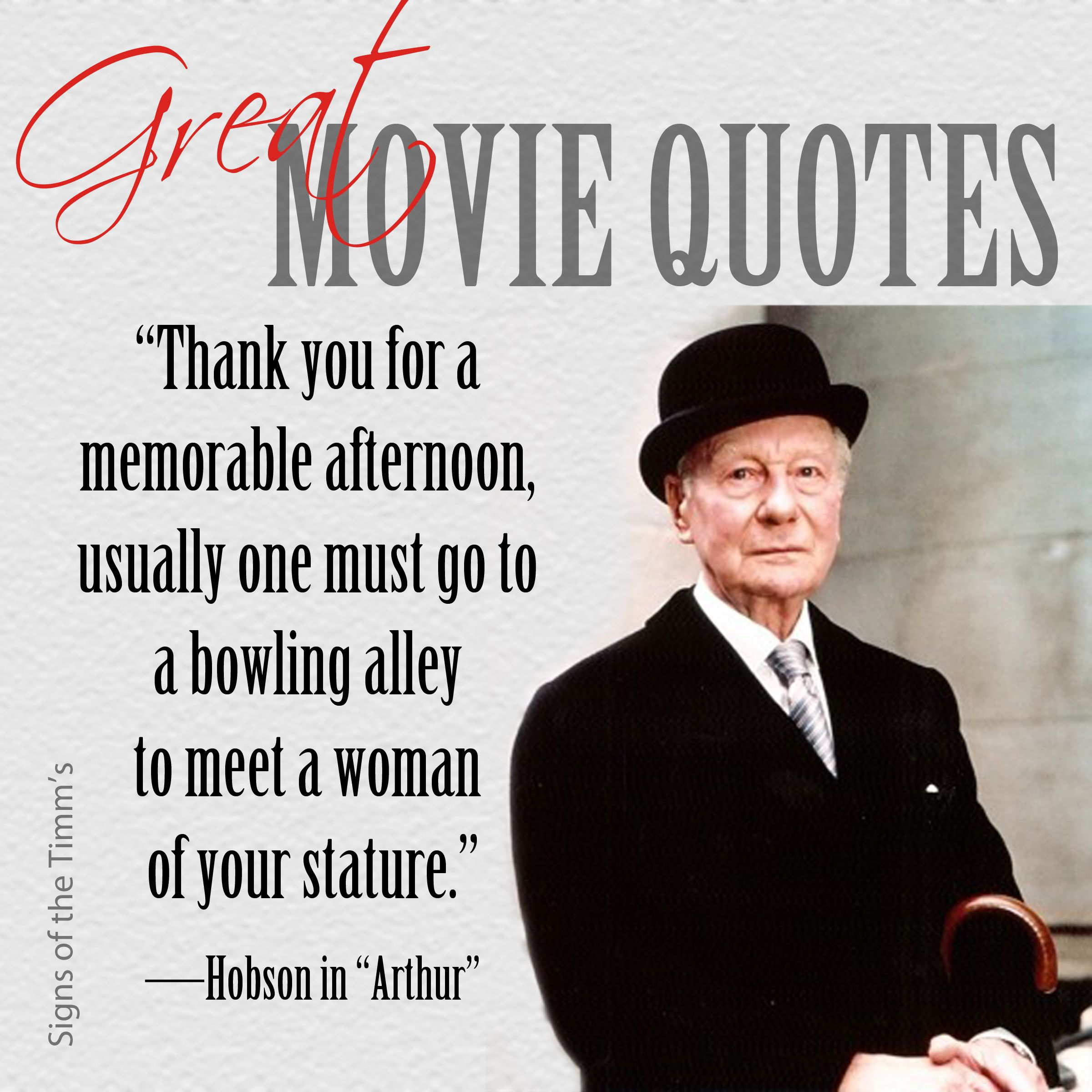 Great Movie Quotes Hobson Thank You For A Memorable Afternoon Usually One Must Go To A Bowling Alle Favorite Movie Quotes Classic Movie Quotes Movie Quotes