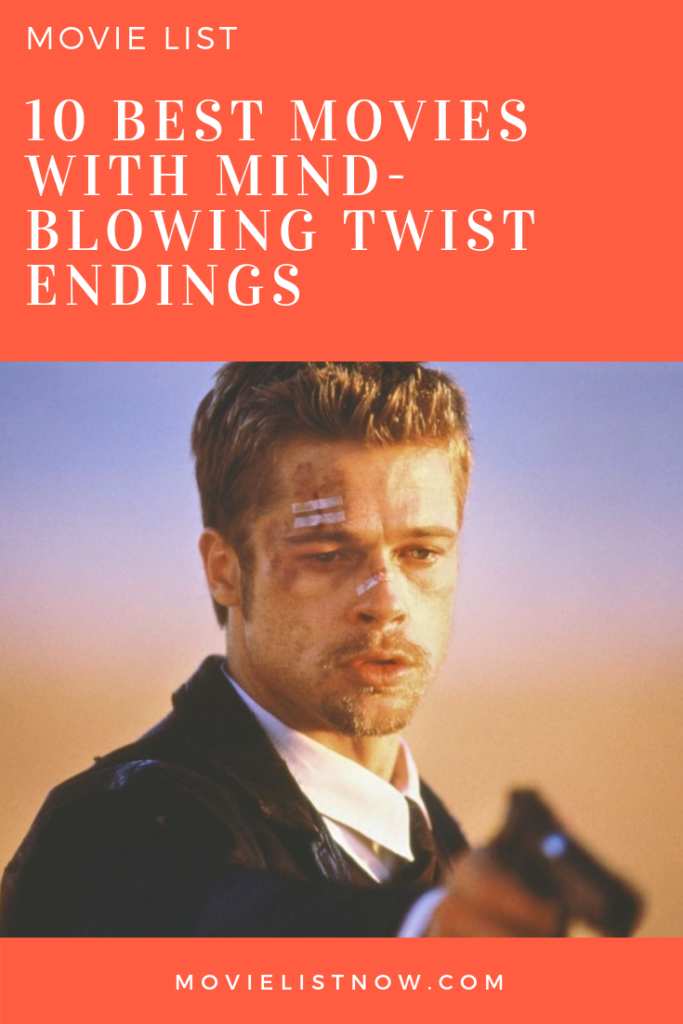 10 Best Movies to Watch With Mind-Blowing Twist Endings - Page 2 of 5 - Movie List Now