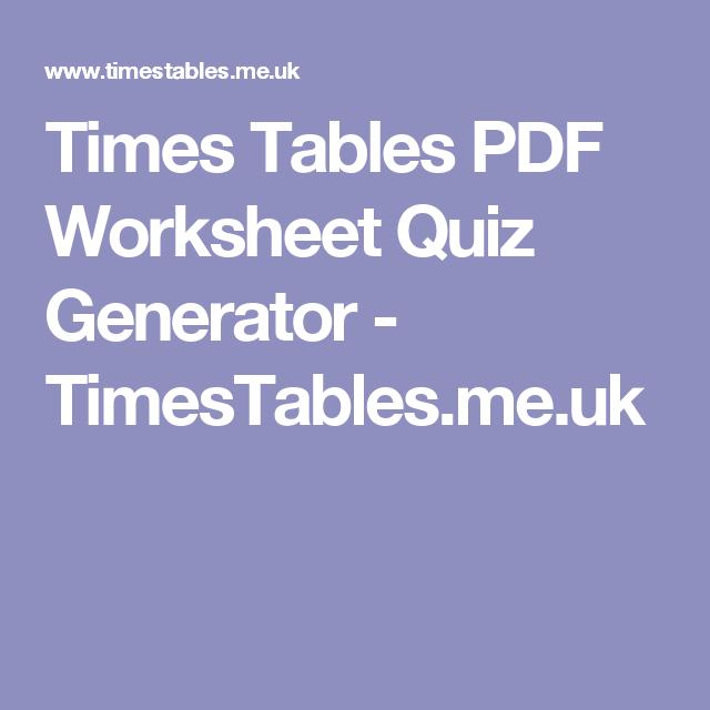 Times Tables PDF Worksheet Quiz Generator - TimesTables.me.uk ...